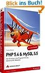 PHP 5.4 & MySQL 5.5: Der Einstieg in...