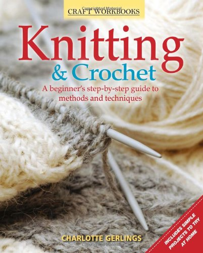 Design Originals-Knitting & Crochet A Beginner's Guide (Craft Workbooks)