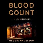 Blood Count: An Artie Cohen Mystery (       UNABRIDGED) by Reggie Nadelson Narrated by Elijah Alexander