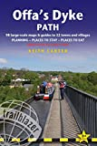 Offa's Dyke Path: Prestatyn to Chepstow, Planning, Places to Stay, Places to Eat (British Walking Guides)
