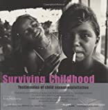 img - for Surviving Childhood: Testimonies of Child Sexual Exploitation by Kim Manresa (2002-04-07) book / textbook / text book