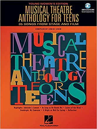 Musical Theatre Anthology for Teens: 35 Songs From Stage and Film, Young Women's Edition (Book & CD)