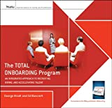img - for The Total Onboarding Program: An Integrated Approach to Recruiting, Hiring, and Accelerating Talent Facilitators Guide Set book / textbook / text book