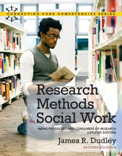 Research Methods for Social Work: Being Producers and...