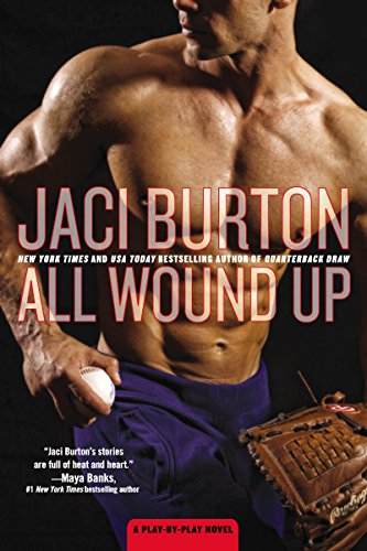 Jaci Burton - All Wound Up (A Play-by-Play Novel)