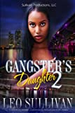 Gangster's Daughter 2 (English Edition)