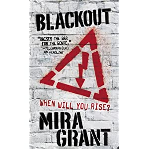 Blackout (The Newsflesh Trilogy)