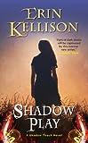 Shadow Play (A Shadow Touch Novella)