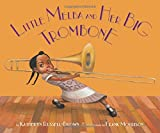 img - for Little Melba and Her Big Trombone book / textbook / text book