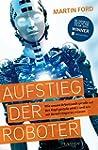 Aufstieg der Roboter: Wie unsere Arbe...