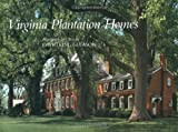 img - for Virginia Plantation Homes book / textbook / text book