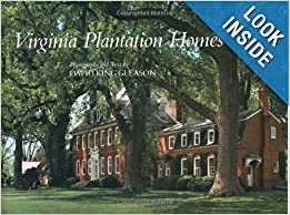 Virginia Plantation Homes David King Gleason David K Gleason  Amazon Com Books