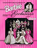 img - for Collector's Encyclopedia of Barbie Doll Exclusives and More: Identification & Values by J. Michael Augustyniak (1997-03-03) book / textbook / text book