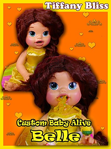 Belle Beauty and the Beast Custom Baby Alive Eats Play-Doh Poops Surprise Blind Bags
