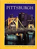 img - for Pittsburgh an american city book / textbook / text book