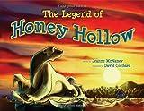 Legend of Honey Hollow: Honey Hollow Series, Book One