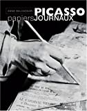 Picasso, papiers journaux (French Edition) (2847340882) by Baldassari, Anne