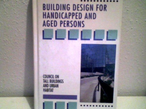 Building Design for Handicapped and Aged Persons
