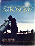 img - for A Complete Manual of Amateur Astronomy: Tools and Techniques for Astronomical Observations book / textbook / text book