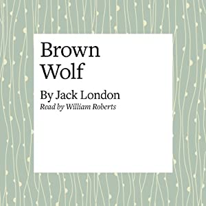 Brown Wolf Audiobook