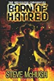 img - for Born of Hatred (The Hellequin Chronicles, Book 2) book / textbook / text book
