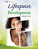 img - for By Sharleen L. Kato Ed.D. Lifespan Development (First Edition, Text) [Hardcover] book / textbook / text book