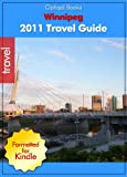 Winnipeg - Manitoba- Canada 2011 Illustrated City Travel Guide