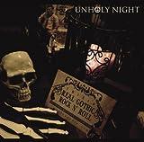 UNHOLY NIGHT(初回限定盤)【CD2枚組】