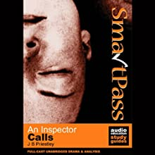 SmartPass Plus Audio Education Study Guide to An Inspector Calls (Unabridged, Dramatised, Commentary Options) (       UNABRIDGED) by J.B. Priestley, Gil Maine Narrated by Full-Cast Drama