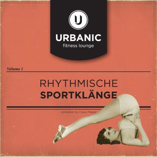 VA - Urbanic Fitness Lounge Vol 1 Rhythmische Sportklaenge-(ZYX55776-2-CD)-2014-DRUM Download