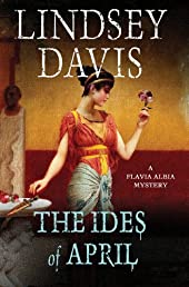 The Ides of April: A Flavia Albia Mystery (Flavia Albia Mysteries)