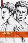 Arcadie : La vie homosexuelle en France, de l'après-guerre à la dépénalisation