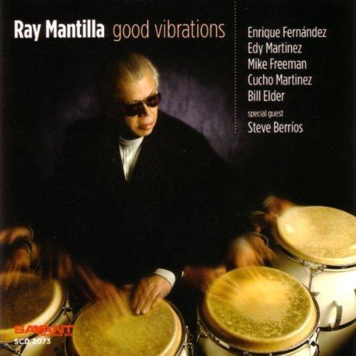 Mantilla, Ray Good Vibrations Other Swing