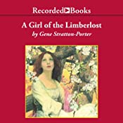 A Girl of the Limberlost | [Gene Stratton-Porter]
