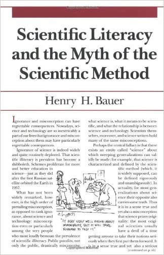 Scientific Literacy and the Myth of the Scientific Method (Illini Books)