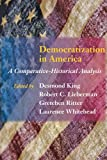 img - for Democratization in America: A Comparative-Historical Analysis book / textbook / text book