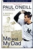 img - for Me and My Dad: A Baseball Memoir book / textbook / text book