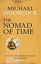 The Nomad of Time (Michael Moorcock…