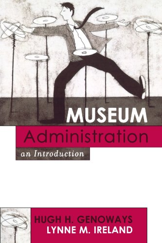 Museum Administration: An Introduction (American...