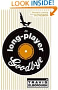 The Long-Player Goodbye: The album from vinyl to iPod and back again