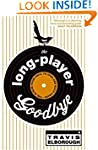 The Long-Player Goodbye