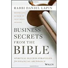Business Secrets from the Bible: Spiritual Success Strategies for Financial Abundance Audiobook by Daniel Lapin Narrated by Stephen Bowlby
