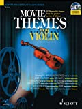 img - for Movie Themes for Violin: 12 Memorable Themes from the Greatest Movies of All Time (Schott Master Play-Along) book / textbook / text book