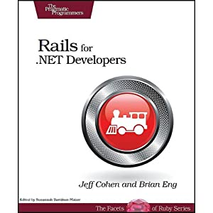 Rails for .NET Developers (Facets of Ruby)
