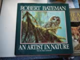 Robert Bateman: An Artist in Nature (0517111446) by Bateman, Robert