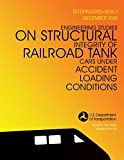 img - for Engineering Studies on Structural Integrity of Railroad Tank Cars Under Accident Loading Conditions book / textbook / text book