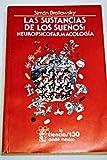 img - for Las sustancias de los sue os: neuropsicofarmacologia / Las sustancias de los suenos: neuropsicofarmacologia book / textbook / text book