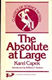 The Absolute at Large (0883551330) by Karel Capek