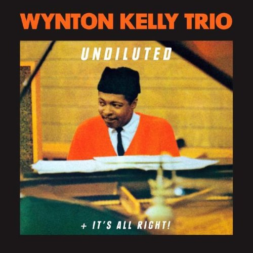 Undiluted It's All Right by Winton Trio Kelly