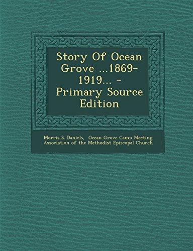 Story Of Ocean Grove ...1869-1919...